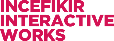İnce Fikir Interactive Works